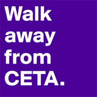 Walk away from CETA